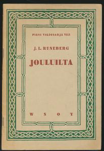 Jouluilta Pieni valiosarja VIII Kolme laulua, Runeberg J.L.