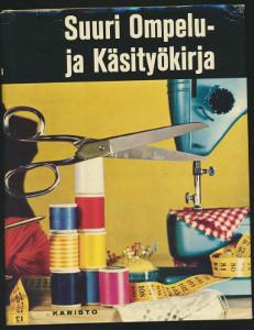 Suuri ompelu- ja käsityökirja (Kotelossa), - Vasama, Saarto, Tarpila, Ahtimo