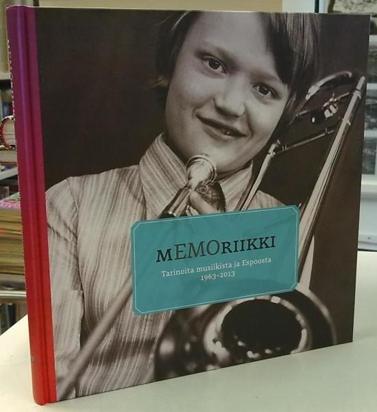 Memoriikki - Tarinoita musiikista ja Espoosta 1963-2013, Elina Hatakka