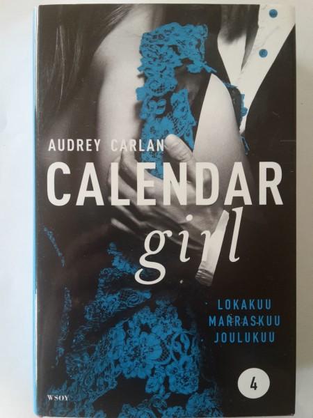 Calendar girl 4 - lokakuu, marraskuu, joulukuu, Audrey Carlan