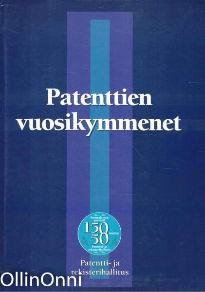 Patenttien vuosikymmenet - Suomalainen patentti 150 vuotta 1842-1992, Useita