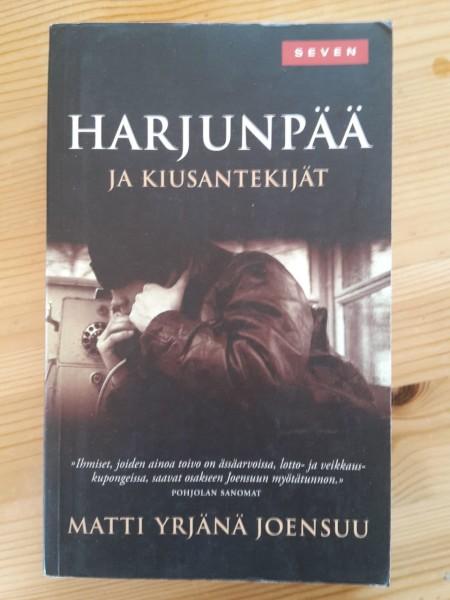 Harjunpää ja kiusantekijät, Matti Yrjänä Joensuu
