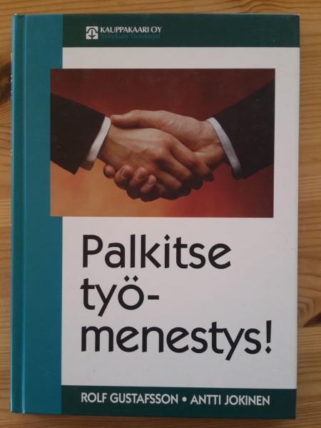 Palkitse työmenestys!, Rolf Gustafsson