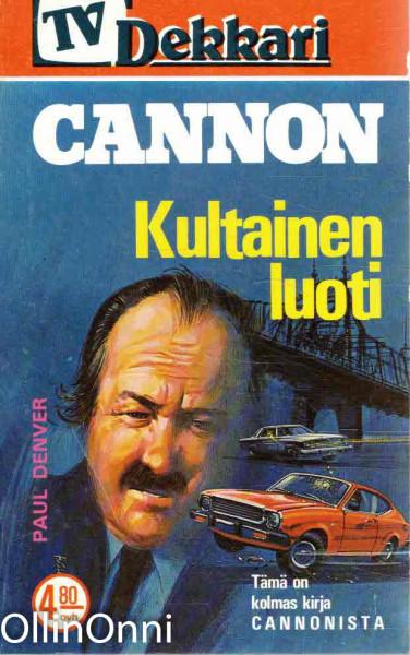 Cannon - Kultainen luoti, Paul Denver