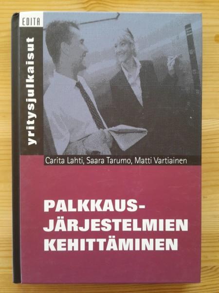 Palkkausjärjestelmien kehittäminen, Carita Lahti