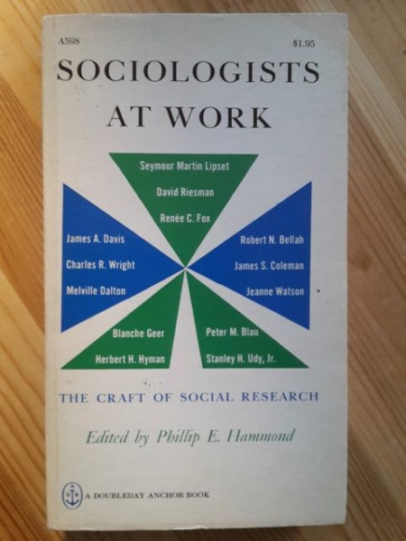 Sociologists at Work - The Craft of Social Research, Phillip E. Hammond
