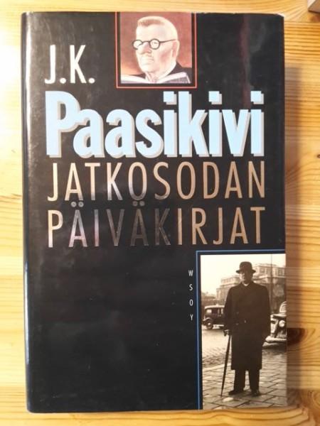 Jatkosodan päiväkirjat : 11.3.1941-27.6.1944, J. K. Paasikivi