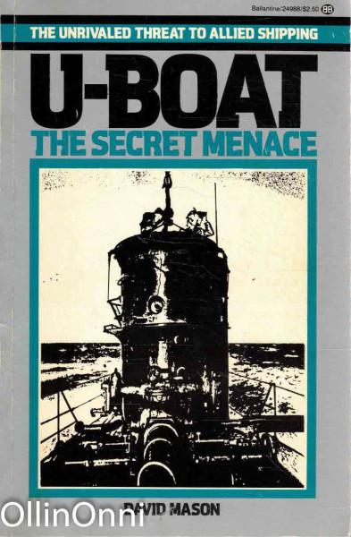 U-boat - The Secret Menace, David Mason