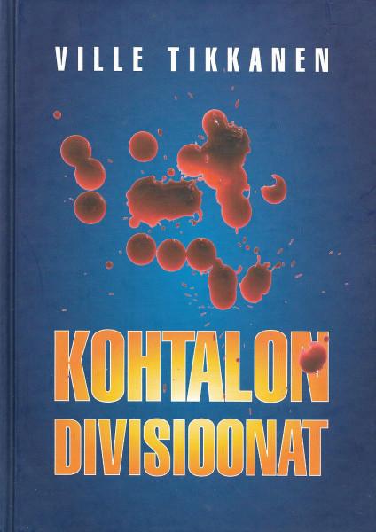 Kohtalon divisioonat, Ville Tikkanen