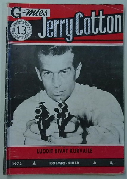 Jerry Cotton 1973-13 Luodit eivät kurvaile,