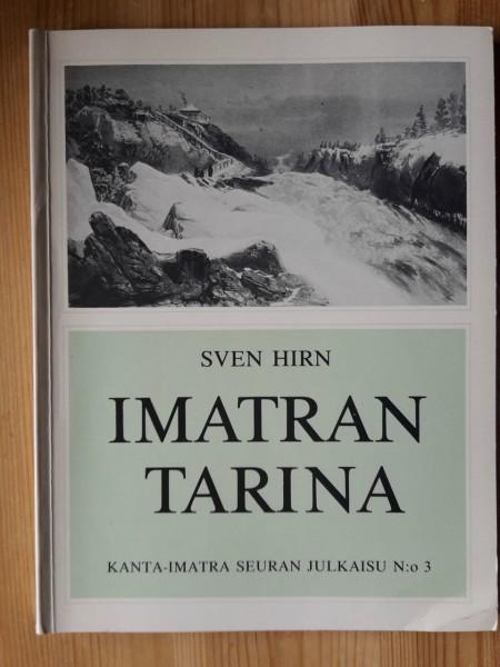 Imatran tarina : matkailuhistoriamme valtaväylältä,