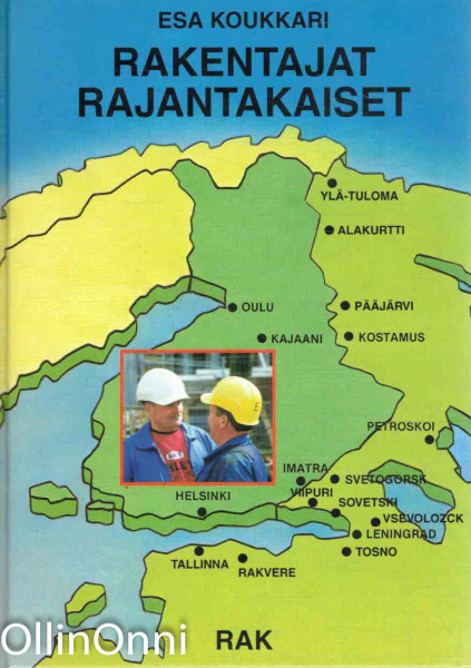 Rakentajat rajantakaiset, Esa Koukkari
