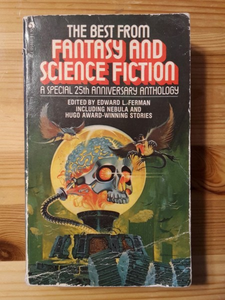 The Best From Fantasy and Science Fiction - A Special 25th Anniversary Anthology, Edward L. Ferman