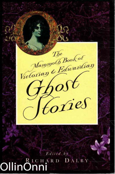 The Mammoth Book of Victorian & Edwardian Ghost Stories, Richard Dalby