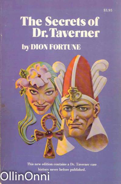 The Secrets of Dr. Taverner, Dion Fortune