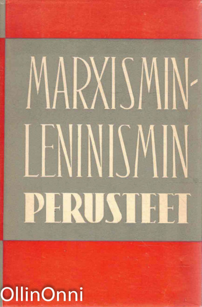 Marxismin-Leninismin perusteet - Oppikirja, Ei tiedossa
