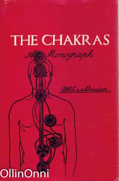The Chakras - A Monograph, C.W. Leadbeater