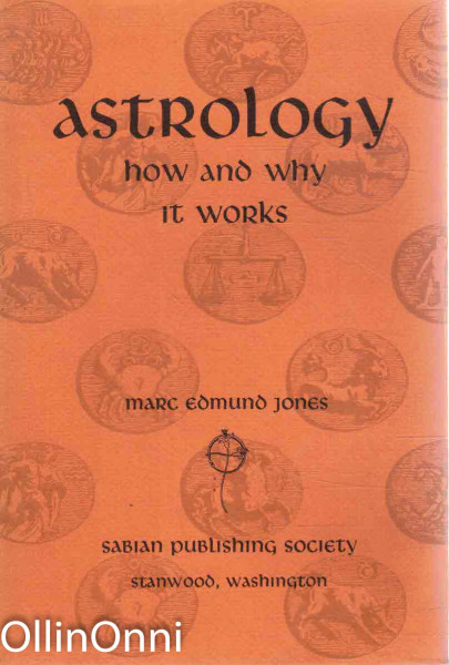 Astrology - how and why it works, Marc Edmund Jones