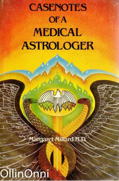 Casenotes of a Medical Astrologer, Margaret Millard, M.D.