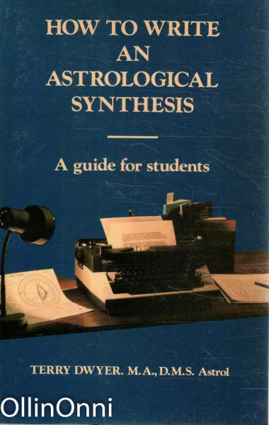 How To Write and Astrological Synthesis, Terry Dwyer