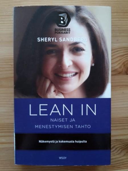 Lean In - Naiset ja menestymisen tahto - Näkemystä ja kokemusta huipulta (Businesspokkarit), Sheryl Sandberg