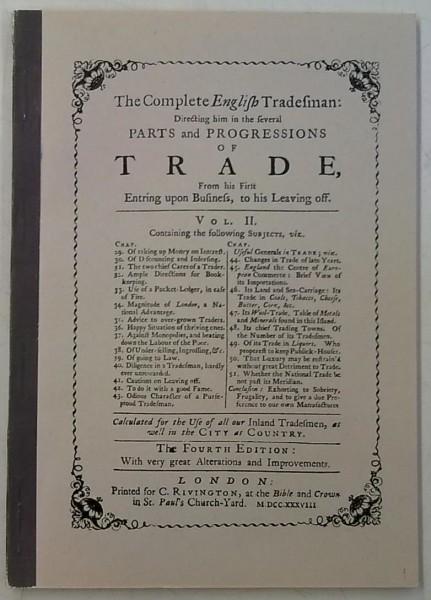 Täydellinen englantilainen kauppias - Alkuperäisen englantilaisen 1738 ilmestyneen teoksen II osan lyhennelmä. Ensimmäinen suomenkielinen laitos, Daniel Defoe