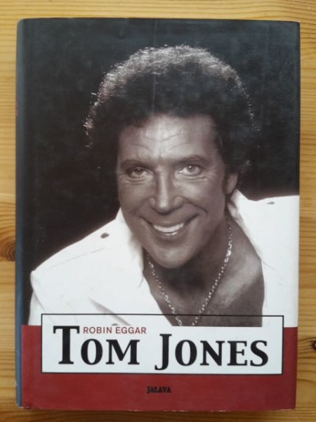 Tom Jones, Robin Eggar