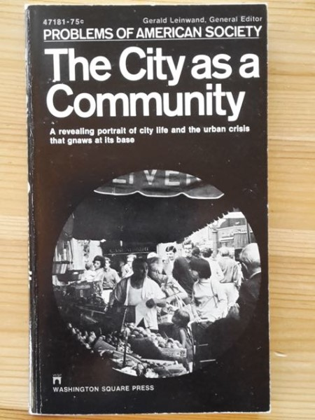 The City as a Community - Problems of American Society, Gerald Leinwand