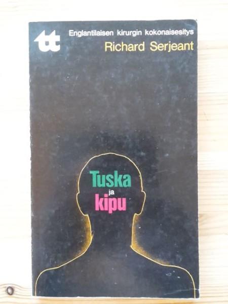 Tuska ja kipu, Richard Serjeant
