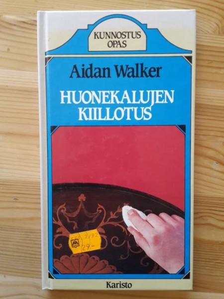 Huonekalujen kiillotus, Aidan Walker