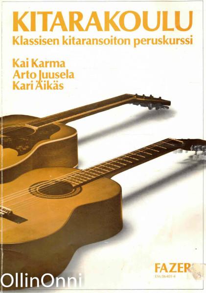Kitarakoulu - Klassisen kitaransoiton peruskurssi, Kai Karma