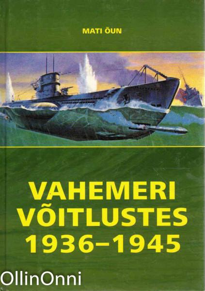 Vahemeri vöitlustes 1936-1945, Mati Õun