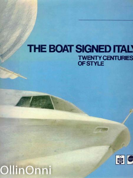 The Boat Signed Italy - Twenty Centuries of Style, Ei tiedossa