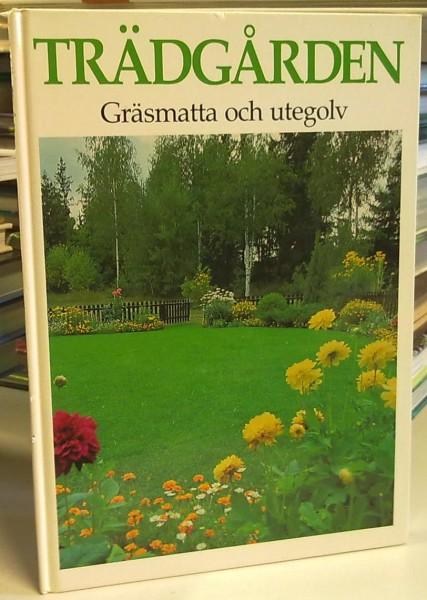 Trädgården - Gräsmatta och utegolv,