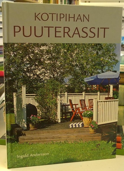 Kotipihan puuterassit, Ingald Andersson