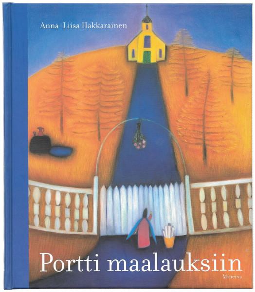 Portti maalauksiin, Anna-Liisa Hakkarainen