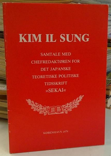 Samtale med chefredaktoren for det japanske teoretiske politiske tidsskrift Sekai 21.10.1978, Il Sung Kim