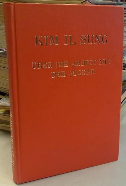 Über die arbeit mit der jugend, Il Sung Kim