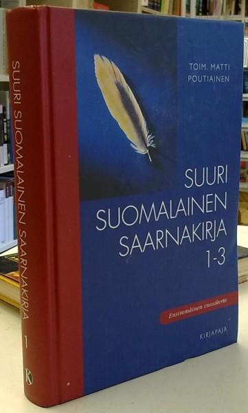 Suuri suomalainen saarnakirja 1-3 (osa 1), Matti Poutiainen