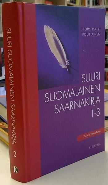 Suuri suomalainen saarnakirja 1-3 (osa 2), Matti Poutiainen