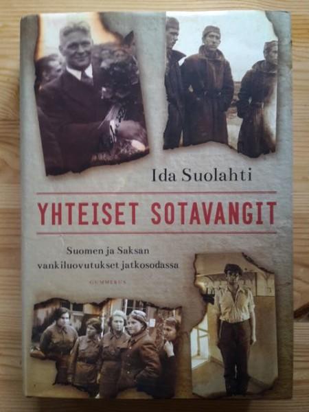 Yhteiset sotavangit - Suomen ja Saksan vankiluovutukset jatkosodassa, Ida Suolahti
