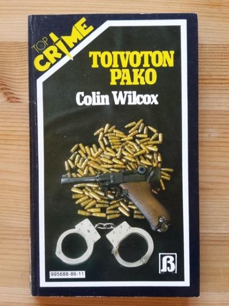 Top Crime 11 - Toivoton pako, Colin Wilcox