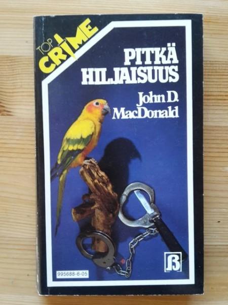 Top Crime 5 - Pitkä hiljaisuus, John D. MacDonald