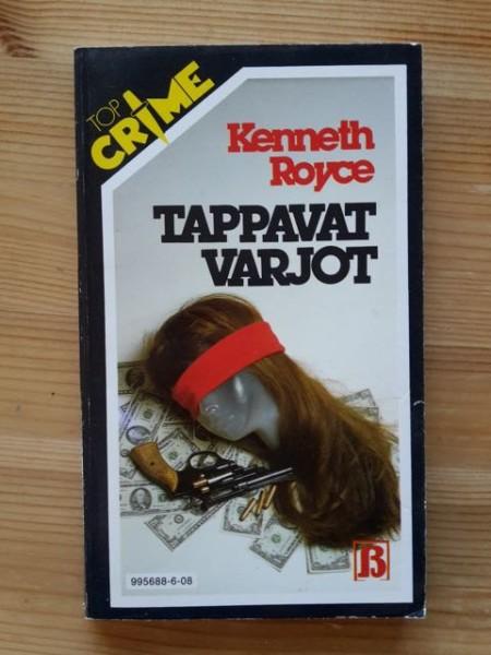 Top Crime 8 - Tappavat varjot, Kenneth Royce