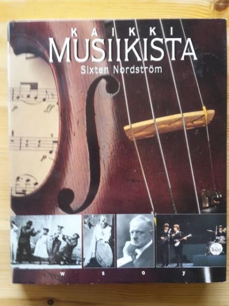 Kaikki musiikista, Sixten Nordström