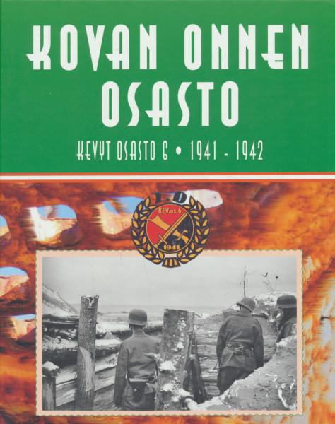 Kovan onnen osasto : Kevyt Osasto 6, 1941-1942, Kimmo Sorko