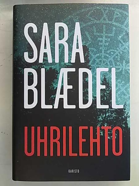 Uhrilehto, Sara Blaedel