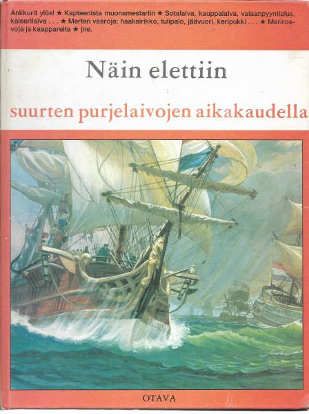 Näin elettiin suurten purjelaivojen aikakaudella, Pierre-Henri Sträter