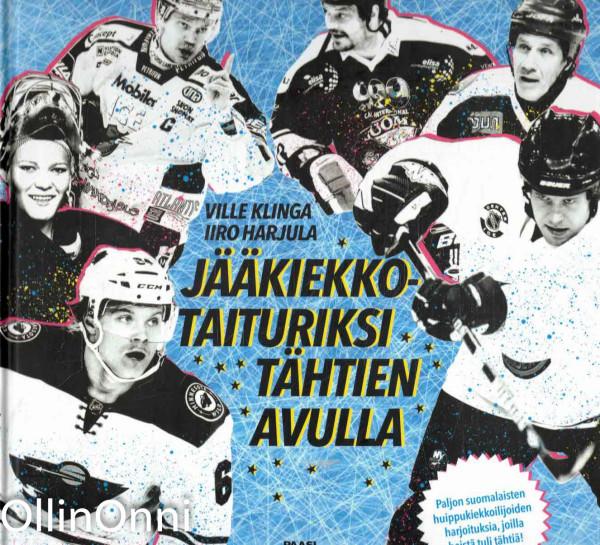 Jääkiekkotaituriksi tähtien avulla, Ville Klinga
