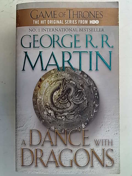 A Dance with Dragons - Book Five of A Song of Ice and Fire, George R. R. Martin